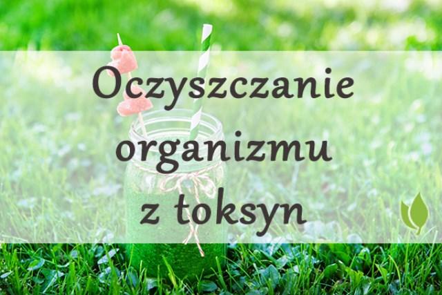 oczyszczanie-organizmu-z-toksyn